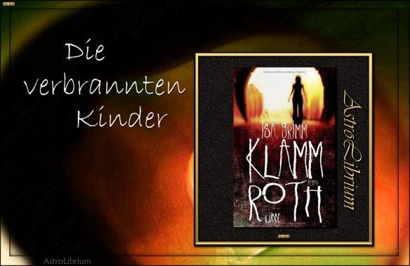 Klammroth von Isa Grimm - Verbrannte Kinder