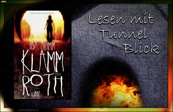 Klammroth von Isa Grimm - Tunnelblick