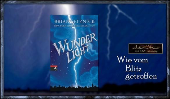 Wunderlicht ist bei Literatwo eingeschlagen wie ein Blitz...