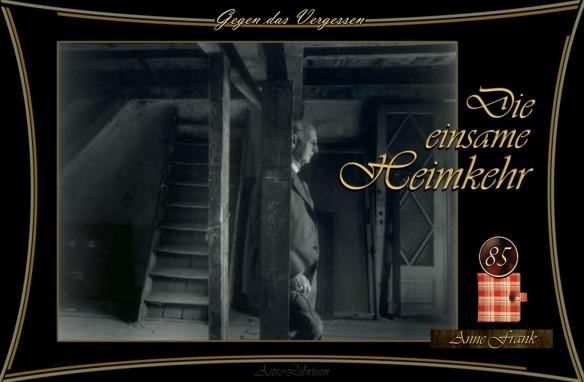 Anne Frank - Papa kommt nach Hause... Die einsame Heimkehr des Otto Frank