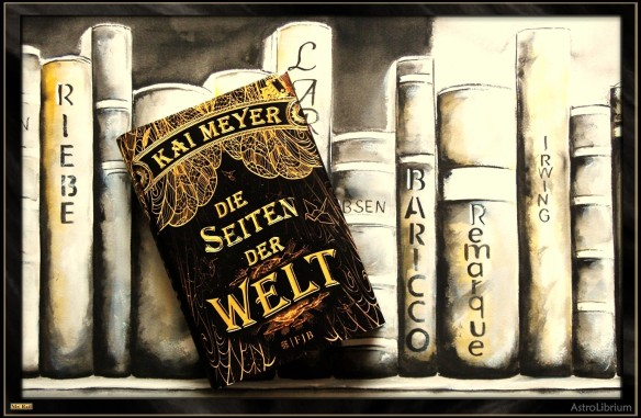 Die Seiten der Welt von Kai Meyer