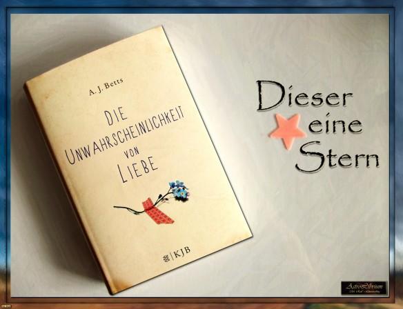 Die Unwahrscheinlichkeit von Liebe von A.J. Betts - AstroLibrium