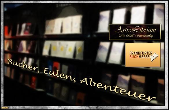 Frankfurter Buchmesse 2014 - Bücher, Eulen, Abenteuer