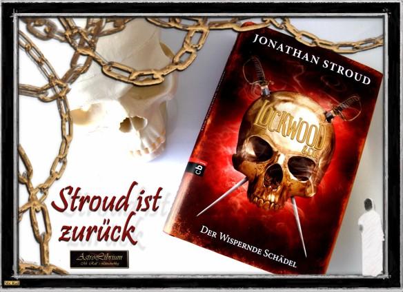 Lockwood & Co - Der wispernde Schädel - Jonathan Stroud