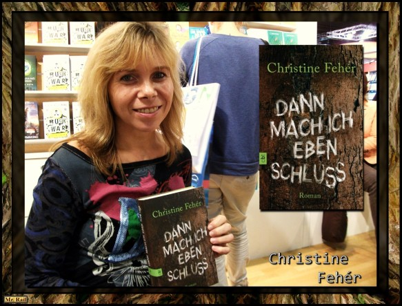 Christine Fehér - Dann mach ich eben Schluss - Das Interview