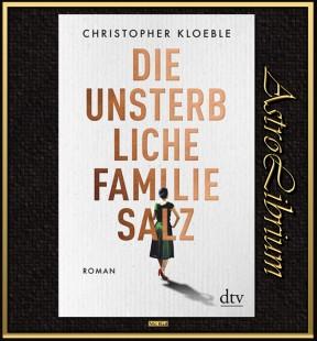 Die unsterbliche Familie Salz