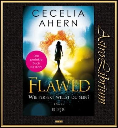 Flawed - Cecelia Ahern lesen und hören