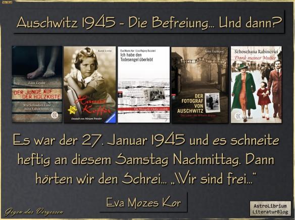 27. Januar 1945 - Auschwitz ist frei... Aber...