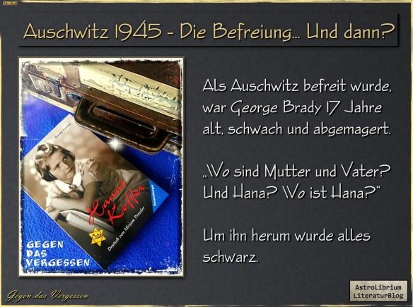 27. Januar 1945 - Auschwitz ist frei... Aber was nun...?