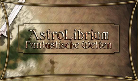 Fantasy und AstroLibrium