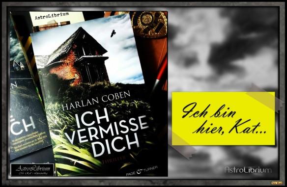 Harlan Coben - Ich vermisse Dich - Herzrasen und Spannung