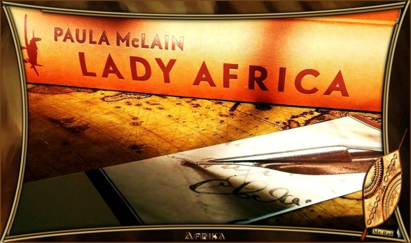 Lady Africa von Paula McLain