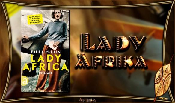 Lady Africa von Paula McLain - AstroLibrium