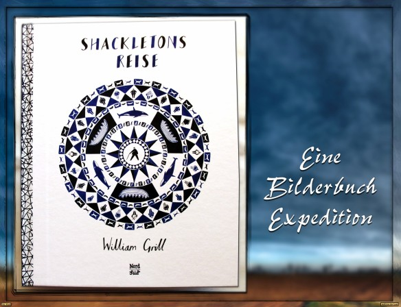 Shackletons Reise von William Grill