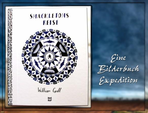 Shackletons Reise von William Grill