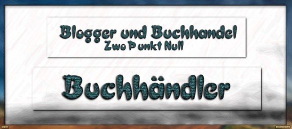Blogger und Buchhandel - Zwo Punkt Null _Rollentausch