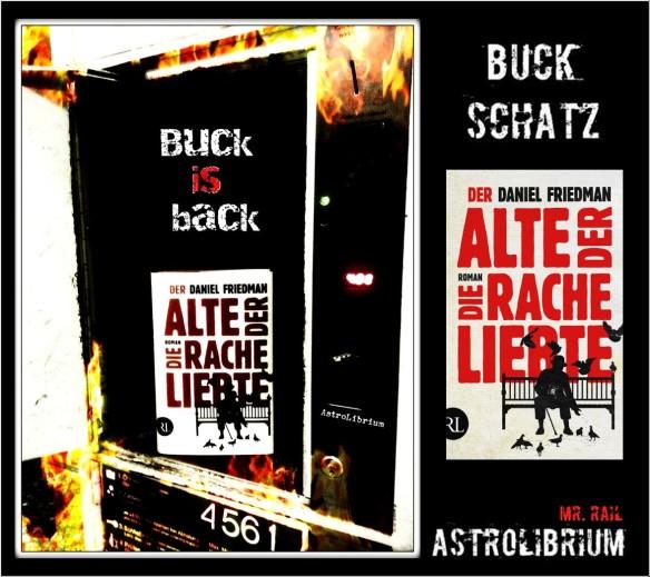 Der Alte, der die Rache liebte - Buck Schatz - Ein Portrait