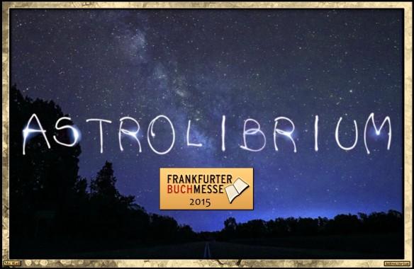 [FBM15] Die kleine literarische Sternwarte AstroLibrium auf Reisen