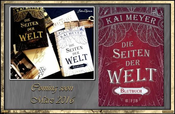 Seiten der Welt - Blutbuch von Kai Meyer - März 2016