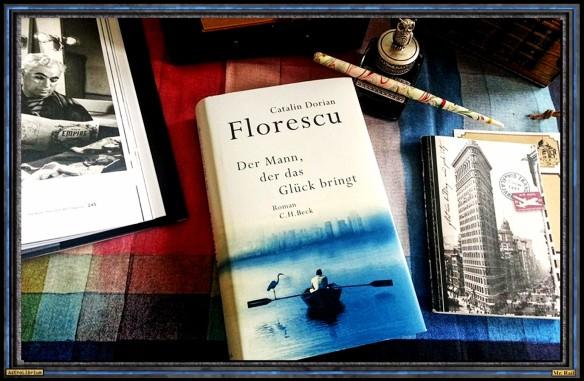Der Mann, der das Glück bringt von Catalin Dorian Florescu