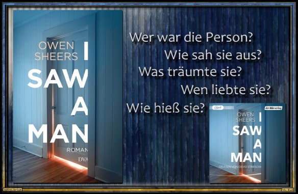 I SAW A MAN - Owen Sheers