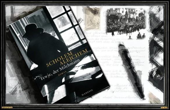 Tewje, der Milchmann von Scholem Alejchem