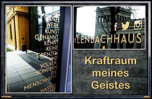 Das Lenbachhaus - Der Kraftraum meines Geistes