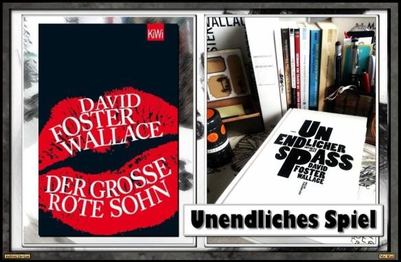 David Foster Wallace - Ein unendliches Spiel - Der große Rote Sohn