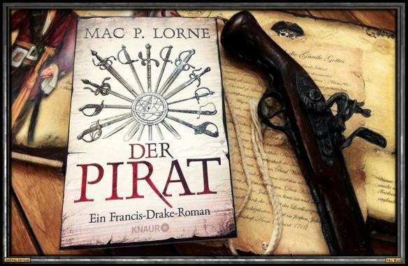 Der Pirat - Ein Francis Drake Roman von Mac P. Lorne