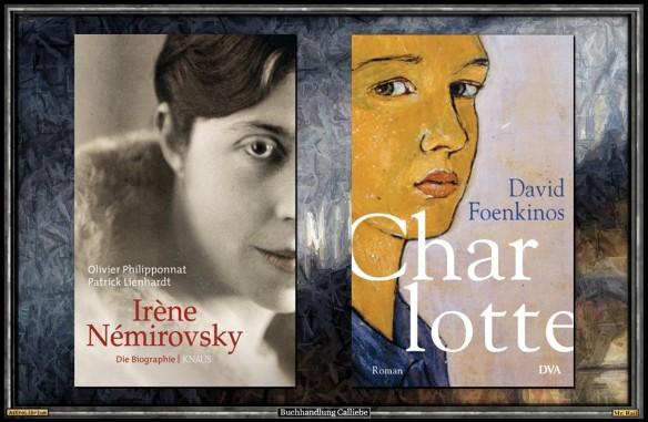 Irène Némirovsky - Die Biografie und Charlotte von David Foenkinos