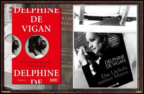 Nach einer wahren Geschichte von Delphine de Vigan