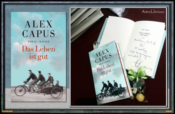 Das Leben ist gut von Alex Capus - Ein erfüllter Wunsch