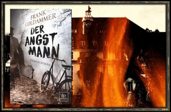 Der Angstmann von Frank Goldammer