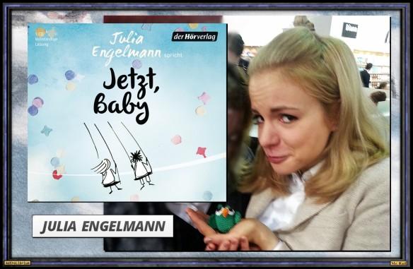 Jetzt, Baby von Julia Engelmann - Die slammende Eulenhüterin