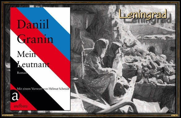 Mein Leutnant von Daniil Granin