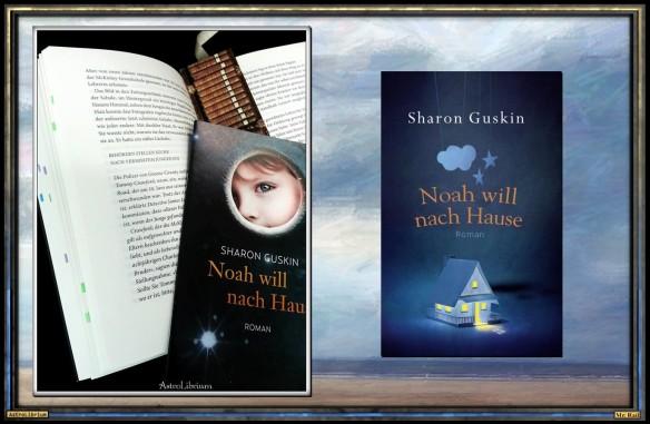 Noah will nach Hause von Sharon Guskin