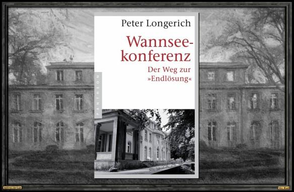 Die Wannseekonferenz von Peter Longerich