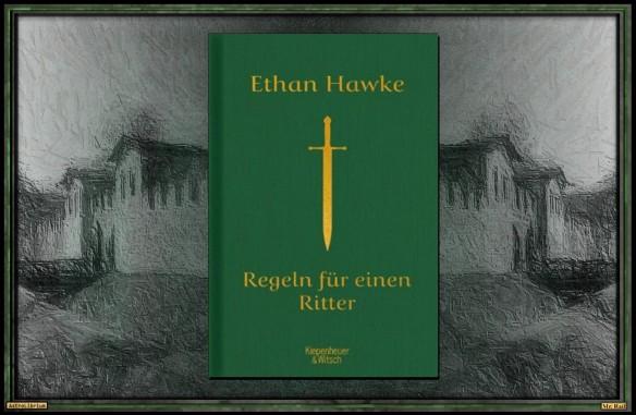Regeln für einen Ritter von Ethan Hawke