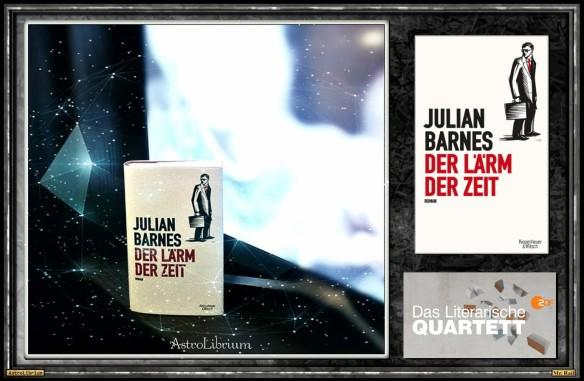Der Lärm der Zeit von Julian Barnes - Auch im Quartett ein 4 zu 0 Buch