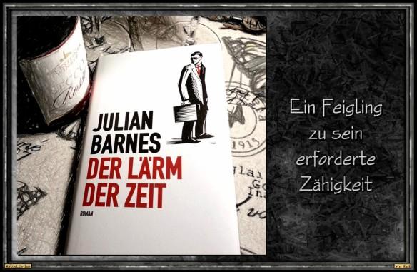 Der Lärm der Zeit von Julian Barnes