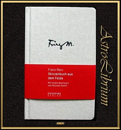 Franz Marc - Skizzenbuch aus dem Felde