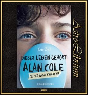 Dieses Leben gehört Alan Cole