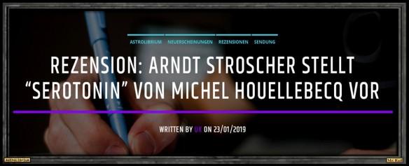 Serotonin von Michel Houellebecq - Die Rezension fürs Ohr - Astrolibrium