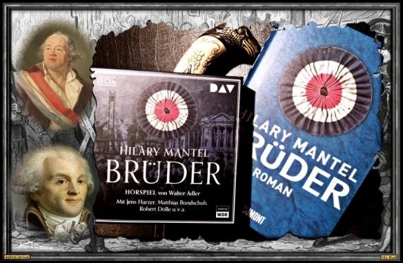 Brüder - Hilary Mantel - Das Hörspiel - AstroLibrium