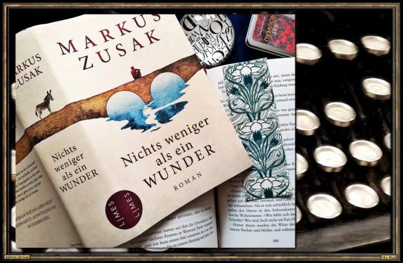 Nichts weniger als ein Wunder von Markus Zusak - Astrolibrium