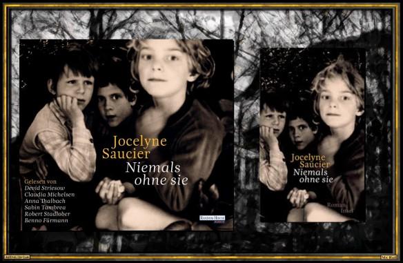 Niemals ohne sie von Jocelyne Saucier - AstroLibrium