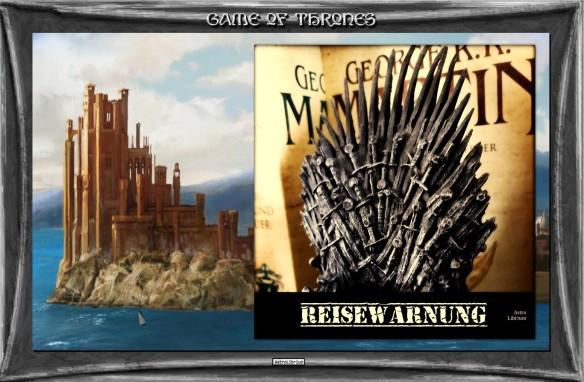 Game of Thrones - Staffel 8 - Reisewarnung - AstroLibrium