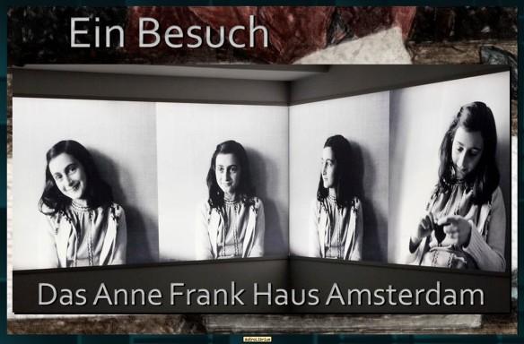 Alles über Anne - Ein Besuch im Anne Frank Haus - AstroLibrium