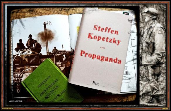 Propaganda von Steffen Kopetzky - AstroLibrium