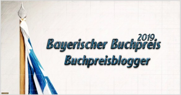 Der Bayerische Buchpreis 2019 - Buchpreisblogger - AstroLibrium